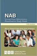 PB-01: NAB Study Guide - How to Prepare for the Nursing Home Administrator's Examination, Fifth Ed.