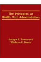 PB-03: The Principles of Health Care Administration
