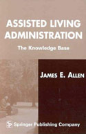 PB-09: Assisted Living Administration: The Knowledge Base