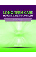 PB-15: Long Term Care: Managing Across the Continuum