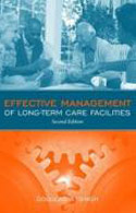 PB-16: Effective Management of Long-Term Care Facilities